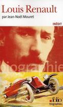 Couverture du livre « Louis Renault » de Jean-Noel Mouret aux éditions Gallimard