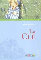 Couverture du livre « La Cle » de Mauffret/Hoffmann Yv aux éditions Casterman