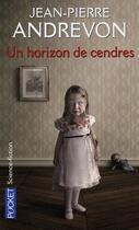 Couverture du livre « Un horizon de cendres » de Jean-Pierre Andrevon aux éditions Pocket