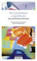 Couverture du livre « Des troubadours à Apollinaire » de Annie Collognat-Bares aux éditions Pocket