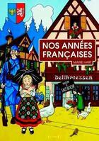 Couverture du livre « Nos années françaises » de Hart Marie aux éditions Yoran Embanner