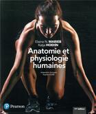 Couverture du livre « Anatomie et physiologie humaines + MonLab (11e édition) » de Elaine N. Marieb et Katja Hoehn aux éditions Renouveau Pedagogique