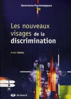 Couverture du livre « Les nouveaux visages de la discrimination » de Andre Ndobo aux éditions De Boeck Superieur