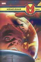 Couverture du livre « Miracleman t.4 » de Neil Gaiman et Mark Buckingham aux éditions Panini