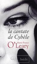 Couverture du livre « La cantate de Cybèle » de O'Leary-M.F aux éditions Le Cercle