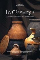 Couverture du livre « La céramique ; la poterie du Néolithique aux temps modernes » de Collectif aux éditions Errance