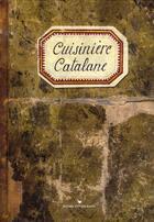 Couverture du livre « Cuisinière catalane » de Sonia Ezgulian aux éditions Les Cuisinieres