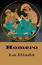 Couverture du livre « La Ilíada (texto completo, con índice activo) » de Homero aux éditions E-artnow