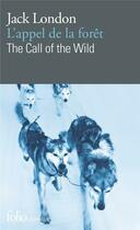 Couverture du livre « L'appel de la foret/the call of the wild » de Jack London aux éditions Gallimard