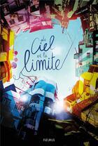Couverture du livre « Le ciel est la limite » de Anne Lanoe aux éditions Fleurus