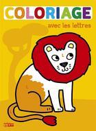 Couverture du livre « Coloriage Magique Lettres » de  aux éditions Lito