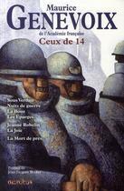 Couverture du livre « Ceux de 14 ; sous Verdun ; nuits de guerre ; la boue ; les Eparges ; Jeanne Robelin ; la joie ; la mort de près » de Maurice Genevoix aux éditions Omnibus