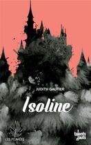 Couverture du livre « Isoline » de Judith Gautier aux éditions Talents Hauts