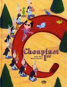 Couverture du livre « Choupinet 1er » de Anne Jonas et Michel Boucher aux éditions Vilo
