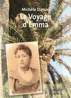 Couverture du livre « Le voyage d'Emma » de Michele Dassas aux éditions Corps 16