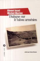 Couverture du livre « Dialogue sur le tabou arménien » de Ariane Bonzon et Ahmet Insel et Michel Marian aux éditions Liana Levi