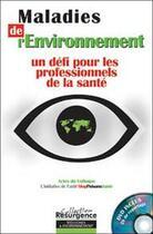 Couverture du livre « Maladies de l'environnement » de Colloque aux éditions Pietteur Marco
