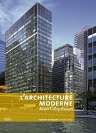 Couverture du livre « L'architecture moderne » de Alan Colquhoun aux éditions Infolio
