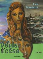 Couverture du livre « Perles d'océan » de Leo Gantelet aux éditions Editions De L'astronome