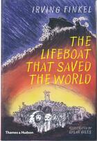 Couverture du livre « The lifeboat that saved the world » de Irving L. Finkel aux éditions Thames & Hudson