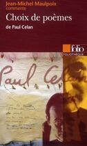 Couverture du livre « Choix de poèmes, de Paul Celan » de Jean-Michel Maulpoix aux éditions Gallimard