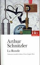 Couverture du livre « La ronde » de Arthur Schnitzler aux éditions Gallimard