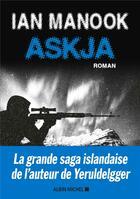 Couverture du livre « Askja » de Ian Manook aux éditions Albin Michel