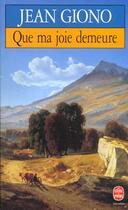 Couverture du livre « Que ma joie demeure » de Jean Giono aux éditions Lgf