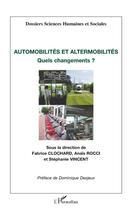 Couverture du livre « Automobilités et altermobilités ; quels changements ? » de Stephanie Vincent et Fabrice Clochard et Anais Rocci aux éditions L'harmattan