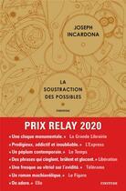 Couverture du livre « La soustraction des possibles » de Joseph Incardona aux éditions Finitude