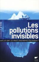 Couverture du livre « Les pollutions invisibles » de Frederic Denhez aux éditions Delachaux & Niestle