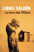Couverture du livre « La terre des Wilson » de Lionel Salaun aux éditions Liana Levi
