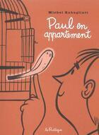 Couverture du livre « Paul en appartement » de Michel Rabagliati aux éditions La Pasteque