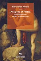 Couverture du livre « Antigone et Platon ; la