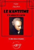 Couverture du livre « Le kantisme et la science de la morale » de Victor Delbos aux éditions Ink Book