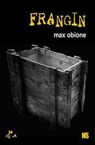 Couverture du livre « Frangin » de Max Obione aux éditions Ska