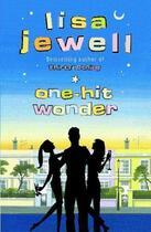 Couverture du livre « One-hit Wonder » de Lisa Jewell aux éditions Penguin Books Ltd Digital