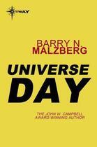 Couverture du livre « Universe Day » de Barry Norman Malzberg aux éditions Orion Digital