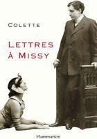 Couverture du livre « Lettres à Missy » de Colette aux éditions Flammarion