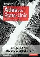 Couverture du livre « Atlas des Etats-Unis » de Christian Montes et Pascale Nedelec aux éditions Autrement