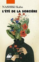 Couverture du livre « L'été de la sorcière » de Kaho Nashiki aux éditions Picquier