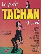 Couverture du livre « Le petit Tachan illustré » de Reiser et Cabu et Tachan et Carali aux éditions Arthemus