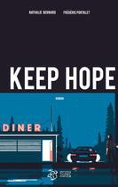 Couverture du livre « Keep Hope » de Nathalie Bernard et Frederic Portalet aux éditions Thierry Magnier