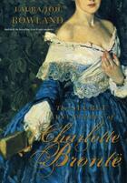 Couverture du livre « The Secret Adventures of Charlotte Bronte » de Laura Joh Rowland aux éditions Overlook