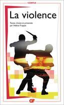 Couverture du livre « La violence » de Helene Frappat aux éditions Flammarion