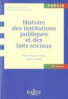 Couverture du livre « Histoire Des Institutions Publiques Et Des Faits Sociaux ; 10e Edition » de Pierre-Clement Timbal aux éditions Dalloz