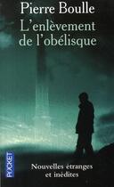 Couverture du livre « L'enlèvement de l'obélisque » de Pierre Boulle aux éditions Pocket