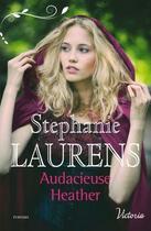 Couverture du livre « Audacieuse Heather » de Stephanie Laurens aux éditions Harlequin
