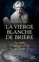 Couverture du livre « Les enquêtes du commissaire Fleury en Brière ; la vierge blanche de Brière » de Beatrice Verney aux éditions Geste