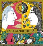 Couverture du livre « La légende de Zal » de Rafik Bougueroua et Yann Damezin aux éditions Amaterra